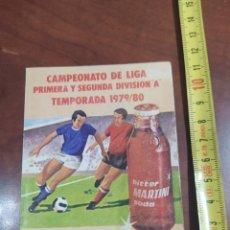 Coleccionismo deportivo: CAMPEONATO DE LIGA 1979- 80 ,BITTER MARTINI.. Lote 293894753