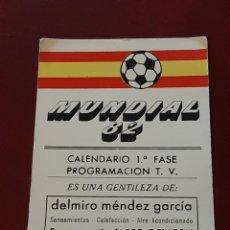 Coleccionismo deportivo: CALENDARIO DE PARTIDOS DEL MUNDIAL 82 ESPAÑA 1982. SELECCION ESPAÑOLA FÚTBOL. ASTURIAS. Lote 293929618