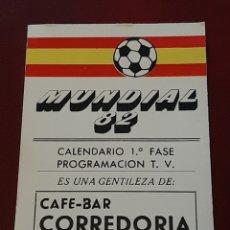 Coleccionismo deportivo: CALENDARIO DE PARTIDOS DEL MUNDIAL 82 ESPAÑA 1982. SELECCION ESPAÑOLA FÚTBOL. ASTURIAS. OVIEDO. Lote 293929718