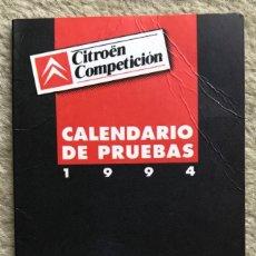 Coleccionismo deportivo: CALENDARIO DE PRUEBAS 1994 - CITROËN COMPETICIÓN - AUTOMOVILISMO. Lote 295841288