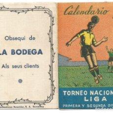 Coleccionismo deportivo: CALENDARIO TORNEO NACIONAL DE LIGA PRIMERA Y SEGUNDA DIVISION FUTBOL OBSEQUI LA BODEGA AÑOS 60 MBE. Lote 296710478