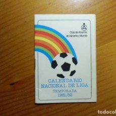 Coleccionismo deportivo: FUTBOL.CALENDARIO CAJA AHORROS ALICANTE-MURCIA. TEMPORADA 1981-82.. Lote 296714473