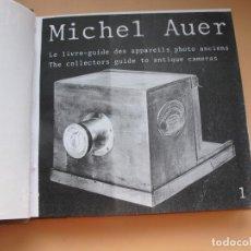 Cámara de fotos: GUÍA DE CÁMARAS Y APARATOS FOTOGRÁFICOS ANTIGUOS.- MICHEL AUER.- EDITION CAMERA OBSCURA. PARÍS. 1981. Lote 190112160