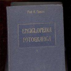 Cámara de fotos: ENCICLOPEDIA FOTOGRAFICA BAILLY BAILLIERE MADRID PROF R NAMIAS. Lote 27208021