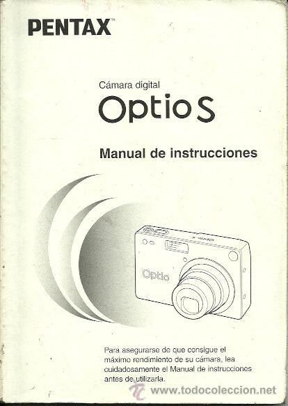 MANUAL DE INSTRUCCIONES CAMARA DIGITAL PENTAX OPTIO S (Cámaras Fotográficas - Catálogos, Manuales y Publicidad)