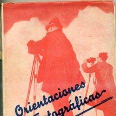 Cámara de fotos: A. CAMPAÑÁ BANDRANAS : ORIENTACIONES FOTOGRÁFICAS (1946). Lote 28160886