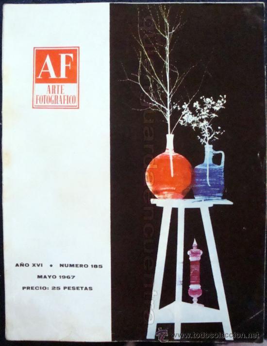 REVISTA AF ARTE FOTOGRÁFICO AÑO XVI MAYO DE 1967, Nº 185. (Cámaras Fotográficas - Catálogos, Manuales y Publicidad)
