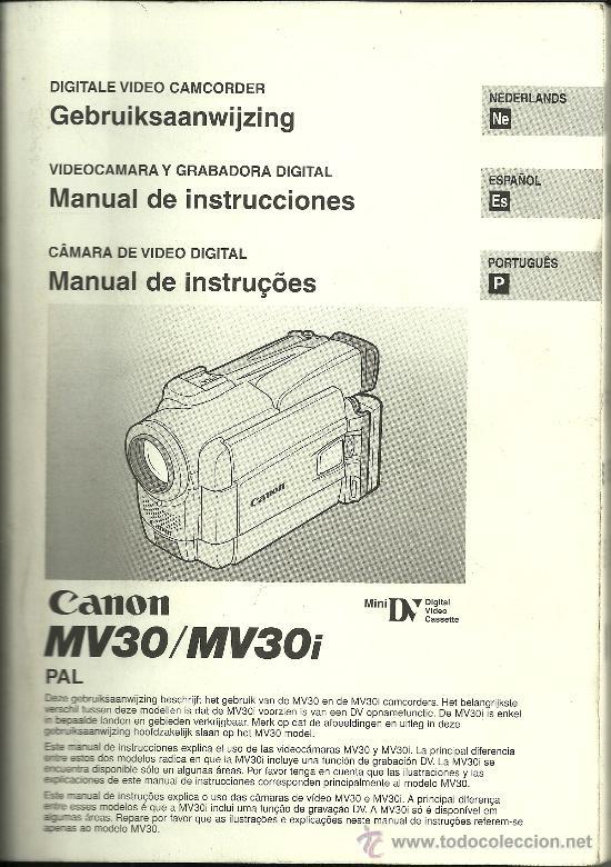 MANUAL DE INSTRUCCIONES - VIDEO CAMERA CANON MV30/MV30I - HOLANDÉS, ESPAÑOL Y PORTUGUÉS - 2000 (Cámaras Fotográficas - Catálogos, Manuales y Publicidad)
