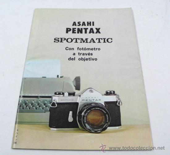 ASAHI PENTAX. SPOTMATIC, CATÁLOGO DESPLEGABLE. (Cámaras Fotográficas - Catálogos, Manuales y Publicidad)