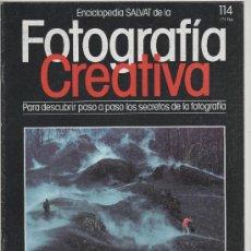 Cámara de fotos: 1 FEVISTA ENCICLOPEDIA SALVAT DE LA FOTOGRAFÍA CREATIVA Nº 114. Lote 35341518