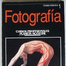 Cámara de fotos: LOTE DE 9 UNIDADES DIDÁCTICAS DE CURSO PROFESIONAL DE FOTOGRAFÍA PLANETA AGOSTINI 1991 - VER ÍNDICES. Lote 36183804