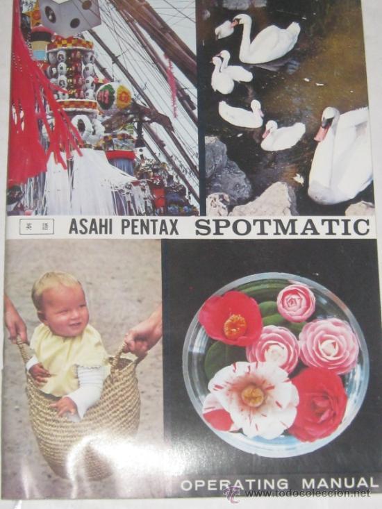 MANUAL DE INSTRUCCIONES ASAHI PENTAX SPOTMATIC (Cámaras Fotográficas - Catálogos, Manuales y Publicidad)