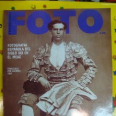 Cámara de fotos: REVISTA FOTO - FOTOGRAFIA ESPAÑOLA DEL SIGLO XIX EN EL MEAC -Nº 78- NUEVA DE STOCK DE QUIOSCO. Lote 36955233