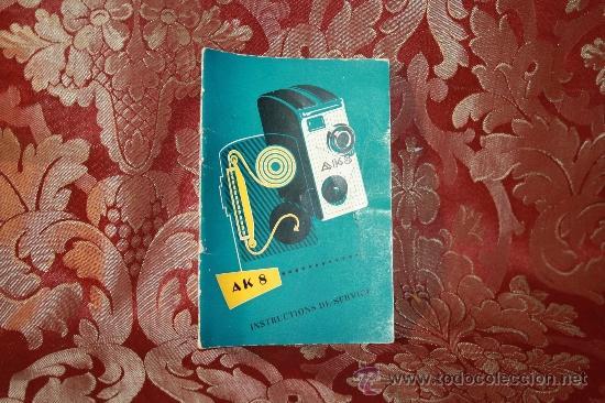 CATÁLOGO DE INSTRUCCIONES PARA LA CÁMARA 'AK 8' - EN FRANCÉS - 28 PÁGINAS (Cámaras Fotográficas - Catálogos, Manuales y Publicidad)