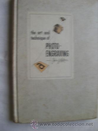 THE ART OF TECHNIQUE OF PHOTO-ENGRAVING. 1952 (Cámaras Fotográficas - Catálogos, Manuales y Publicidad)