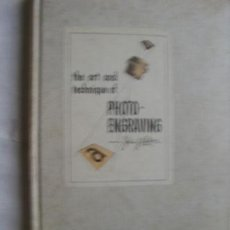 Cámara de fotos: THE ART OF TECHNIQUE OF PHOTO-ENGRAVING. 1952. Lote 39722295