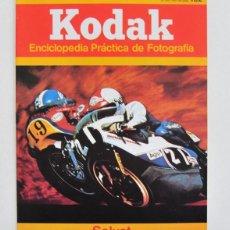 Cámara de fotos: ANTIGUO FASCICULO KODAK ENCICLOPEDIA PRACTICA DE FOTOGRAFIA Nº 132 - AÑO 1981 SALVAT. Lote 40441388