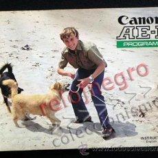 Cámara de fotos: CANON AE-1 PROGRAM - MANUAL DE INSTRUCCIONES DE CÁMARA DE FOTOS RÉFLEX - EN INGLÉS - FOTOGRÁFICA AE1. Lote 41019040