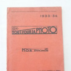 Cámara de fotos: TOUT POUR LA PHOTO / NOS PHONOS - G. THIERRY & CIE - 1933/34 - CATÁLOGO DE COMPLEMENTOS FOTOGRÁFICOS. Lote 41064030