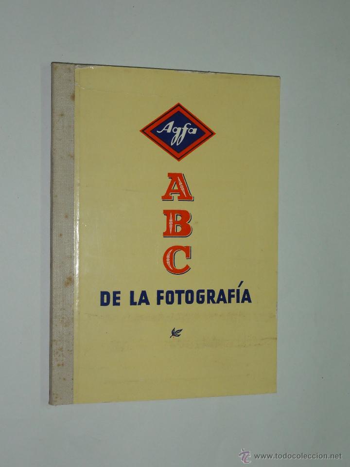 AGFA - ABC DE LA FOTOGRAFÍA - VADEMÉCUM FOTOGRÁFICO DE LA CASA AGFA. (Cámaras Fotográficas - Catálogos, Manuales y Publicidad)