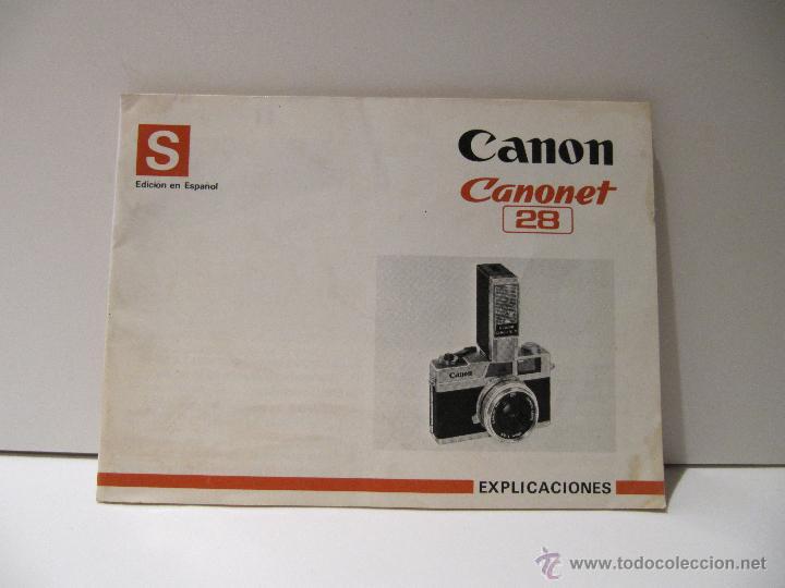 MANUAL DE INSTRUCCIONES CANON CAMARA CANONET 28 (Cámaras Fotográficas - Catálogos, Manuales y Publicidad)