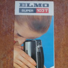 Cámara de fotos: FOLLETO CATALOGO CAMARA ELMO SUPER 103 T. Lote 43787991