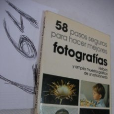 Cámara de fotos: 58 PASOS SEGUROS PARA HACER MEJORES FOTOGRAFIAS - FRANCISCO SORIANO. Lote 48223049