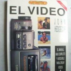 Cámara de fotos: EL VIDEO. HEDGECOE, JOHN. 1992. Lote 50139339