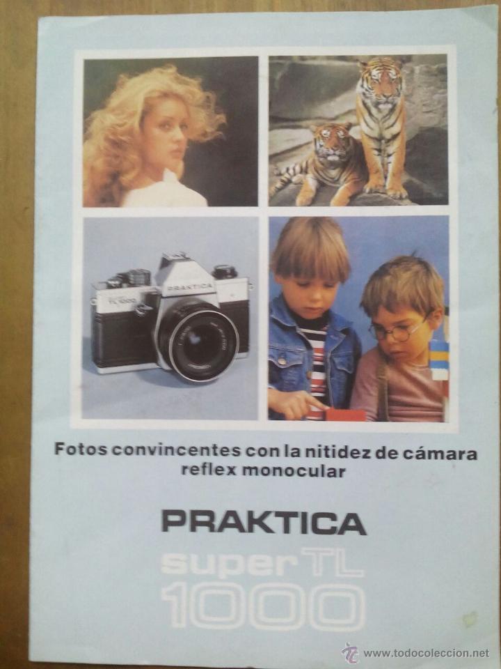 CATÁLOGO PRAKTICA SUPER TL 1000 / TRÍPTICO (Cámaras Fotográficas - Catálogos, Manuales y Publicidad)