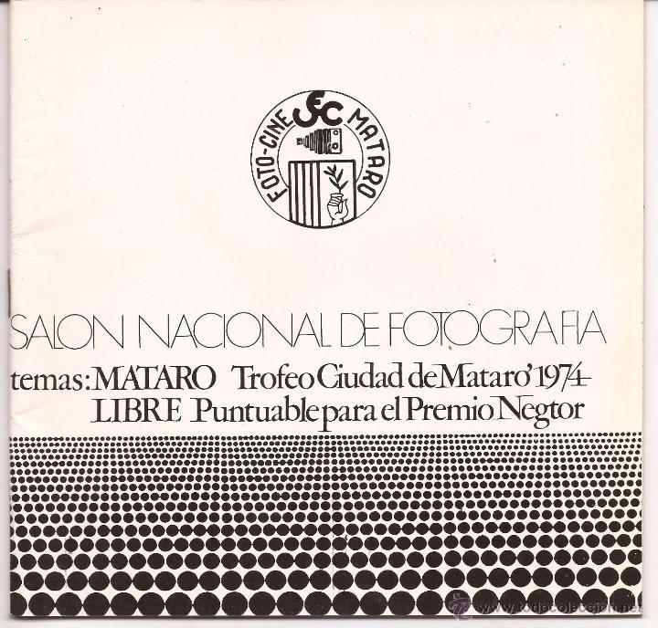 SALÓN NACIONAL DE FOTOGRAFIA / TROFEU CIUTAT DE MATARÓ / 1974 (Cámaras Fotográficas - Catálogos, Manuales y Publicidad)
