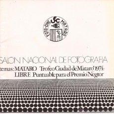 Cámara de fotos: SALÓN NACIONAL DE FOTOGRAFIA / TROFEU CIUTAT DE MATARÓ / 1974. Lote 51628473