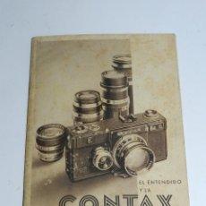 Cámara de fotos: EL ENTENDIDO Y LA CONTAX ANTIGUA GUIA / CATALOGO PROFUSAMENTE ILUSTRADA CAMARA FOTOGRAFIA, TIENE 63 . Lote 52836053