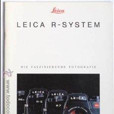 Cámara de fotos: CATALOGO LEICA R-SYSTEM, DIE FASZINIERENDE FOTOGRAFIE, EN ALEMAN, VER FOTOS INTERIORES. Lote 52865808