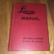 Cámara de fotos: GRAN MANUAL LEICA. MORGAN, WILLARD D. Y LESTER, HENRY M. 1947. Lote 52904221