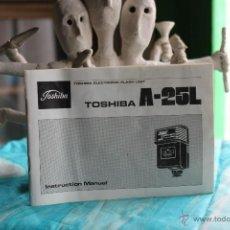 Fotocamere: FOLLETO PARA EL FLASH TOSHIBA A-25L (CASTELLANO INCLUIDO) . Lote 53337065