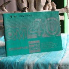 Cámara de fotos: FOLLETO INSTRUCCIONES OM-40 (OLYMPUS). Lote 53337653
