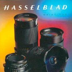 Cámara de fotos: CATÁLOGO GENERAL DE OBJETIVOS HASSELBLAD, CON FOTOGRAFIAS OBTENIDAS CON CADA OBJETIVO 41 PAG.. Lote 53900734