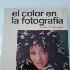 Cámara de fotos: EL COLOR EN LA FOTOGRAFIA ANDREAS FEININGER `80. Lote 57305540