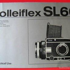 Cámara de fotos: ROLLEIFLEX SL66, IN PRACTICAL USE - MANUAL DE USO. Lote 200030763