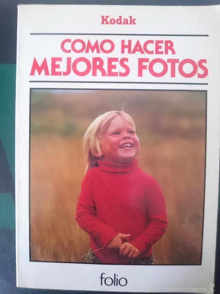 COMO HACER MEJORES FOTOS - KODAK - AÑO 1955 (Cámaras Fotográficas - Catálogos, Manuales y Publicidad)