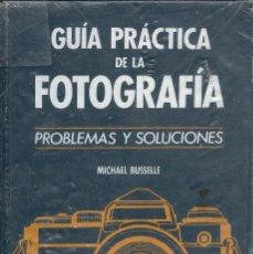 Appareil photos: GUÍA PRÁCTICA DE LA FOTOGRAFIA PROBLEMAS Y SOLUCIONES MICHAEL BUSSELLE EDIT. PLANETA 1991. Lote 58072617