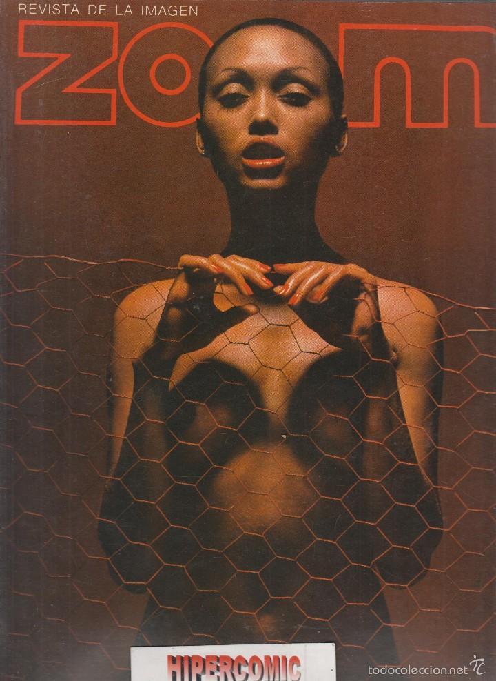 ZOOM Nº 19 : REVISTA DE LA IMAGEN , AÑOS 70 - PORTAFOLIO: VER INDICE (Cámaras Fotográficas - Catálogos, Manuales y Publicidad)