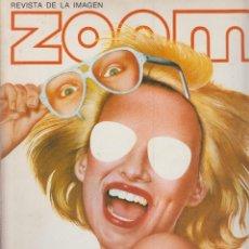 Cámara de fotos: ZOOM Nº 7: REVISTA DE LA IMAGEN , AÑOS 70 - PORTAFOLIO: VER INDICE , . Lote 59996039