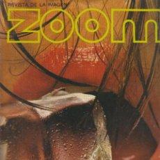 Cámara de fotos: ZOOM Nº 15: REVISTA DE LA IMAGEN , AÑOS 70 - PORTAFOLIO: VER INDICE , . Lote 59996315