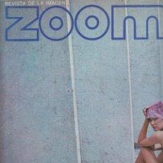 Cámara de fotos: ZOOM Nº 18 : REVISTA DE LA IMAGEN , AÑOS 70 - PORTAFOLIO: VER INDICE , . Lote 59996775