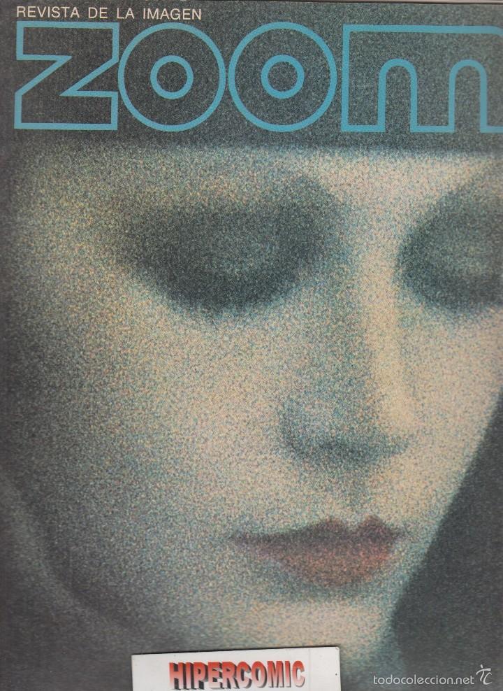 ZOOM Nº 17 : REVISTA DE LA IMAGEN , AÑOS 70 - PORTAFOLIO: VER INDICE (Cámaras Fotográficas - Catálogos, Manuales y Publicidad)