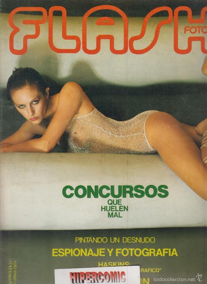 FLASH FOTO Nº 43 - FOTO - IMAGEN Y CINE AÑOS 70 - : VER INDICE (Cámaras Fotográficas - Catálogos, Manuales y Publicidad)