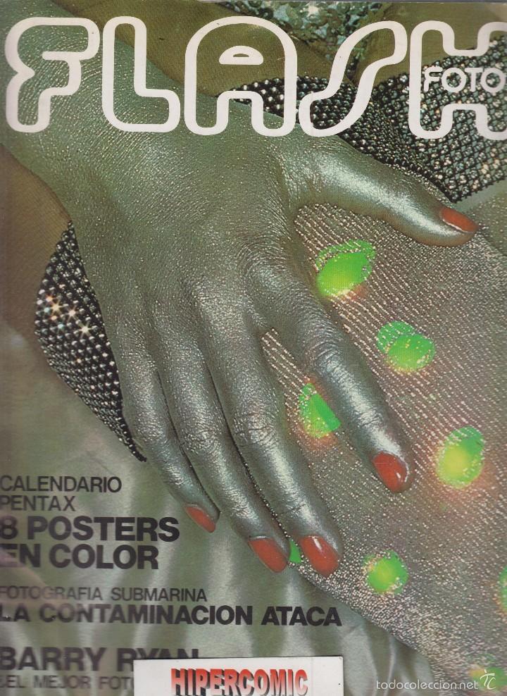 FLASH FOTO Nº 47 - FOTO - IMAGEN Y CINE AÑOS 70 - : VER INDICE - (Cámaras Fotográficas - Catálogos, Manuales y Publicidad)