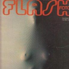 Cámara de fotos: FLASH FOTO Nº 76 - FOTO - IMAGEN Y CINE AÑOS 70 - : VER INDICE - . Lote 60064571