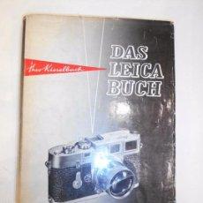 Cámara de fotos: LEICA - DAS LEICA BUCH - CAMARAS FOTOGRAFICAS - FOTOGRAFIA - LIBRO ALEMAN - AÑO 1955. Lote 60806423